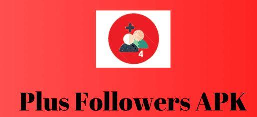 Plus Followers 4